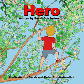 Hero by Sarah Cotchaleovitch