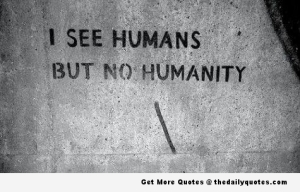 Humanity Quote 1
